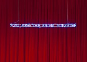 Karen Mirza and Brad Butler, You are the Prime Minister, 2014, neon, 200 cm. Courtesy the artists; waterside contemporary, London; and Galeri Non, Istanbul